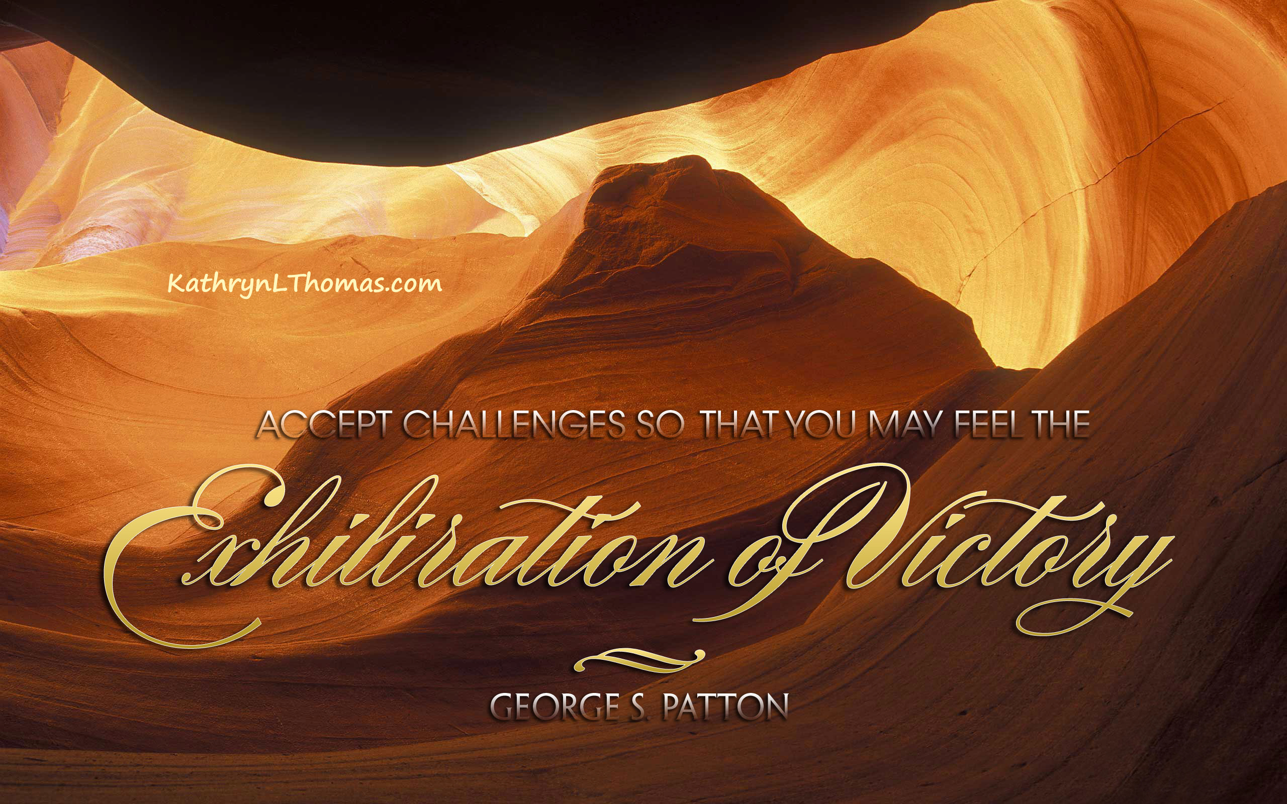 George S. Patton quote about challenges
